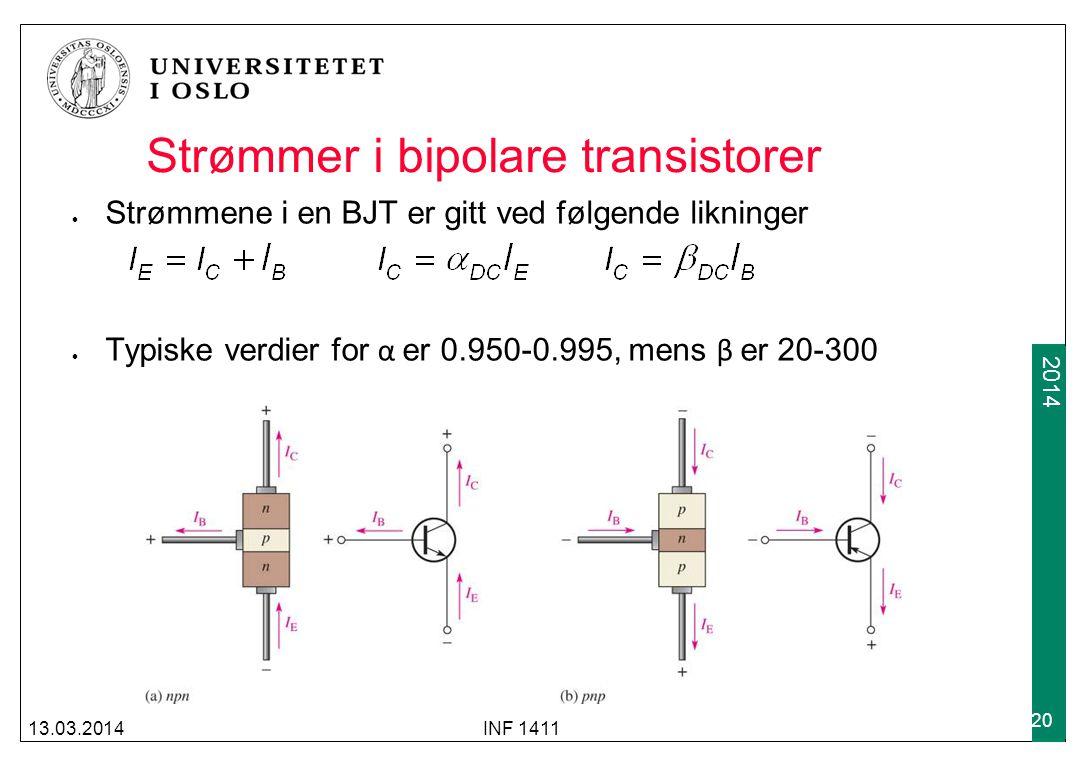 2009 2014 Strømmer i bipolare transistorer Strømmene i en BJT er gitt ved følgende likninger Typiske verdier for α er 0.950-0.995, mens β er 20-300 13