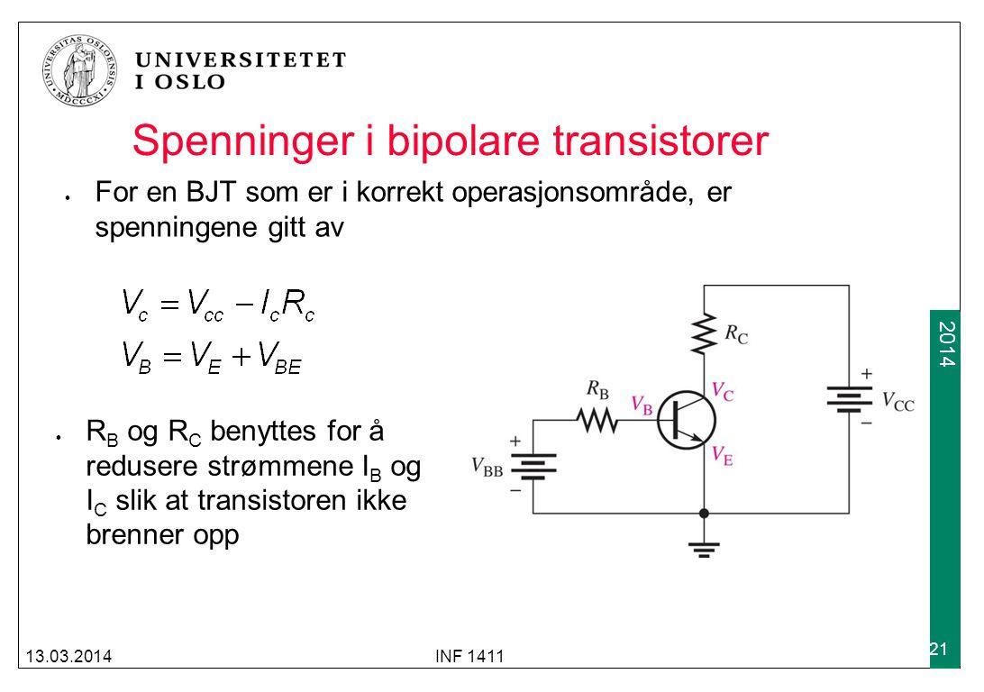 2009 2014 Spenninger i bipolare transistorer For en BJT som er i korrekt operasjonsområde, er spenningene gitt av 13.03.2014INF 1411 21 R B og R C ben