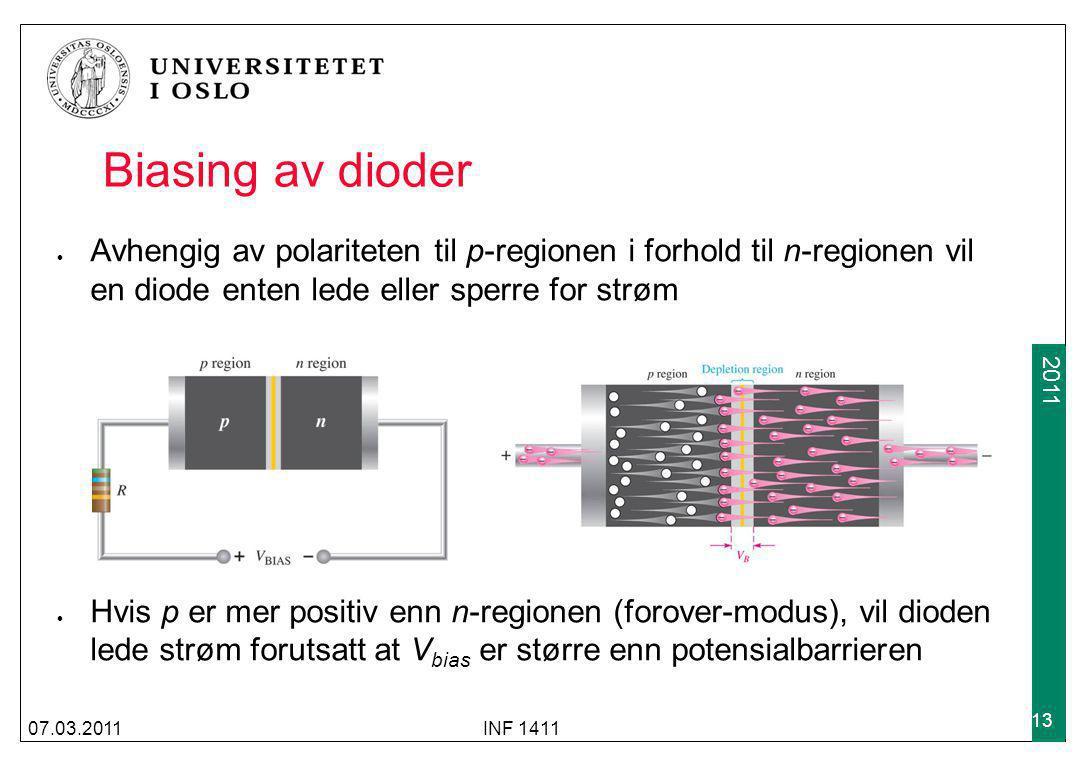 2009 2011 Biasing av dioder Avhengig av polariteten til p-regionen i forhold til n-regionen vil en diode enten lede eller sperre for strøm Hvis p er m