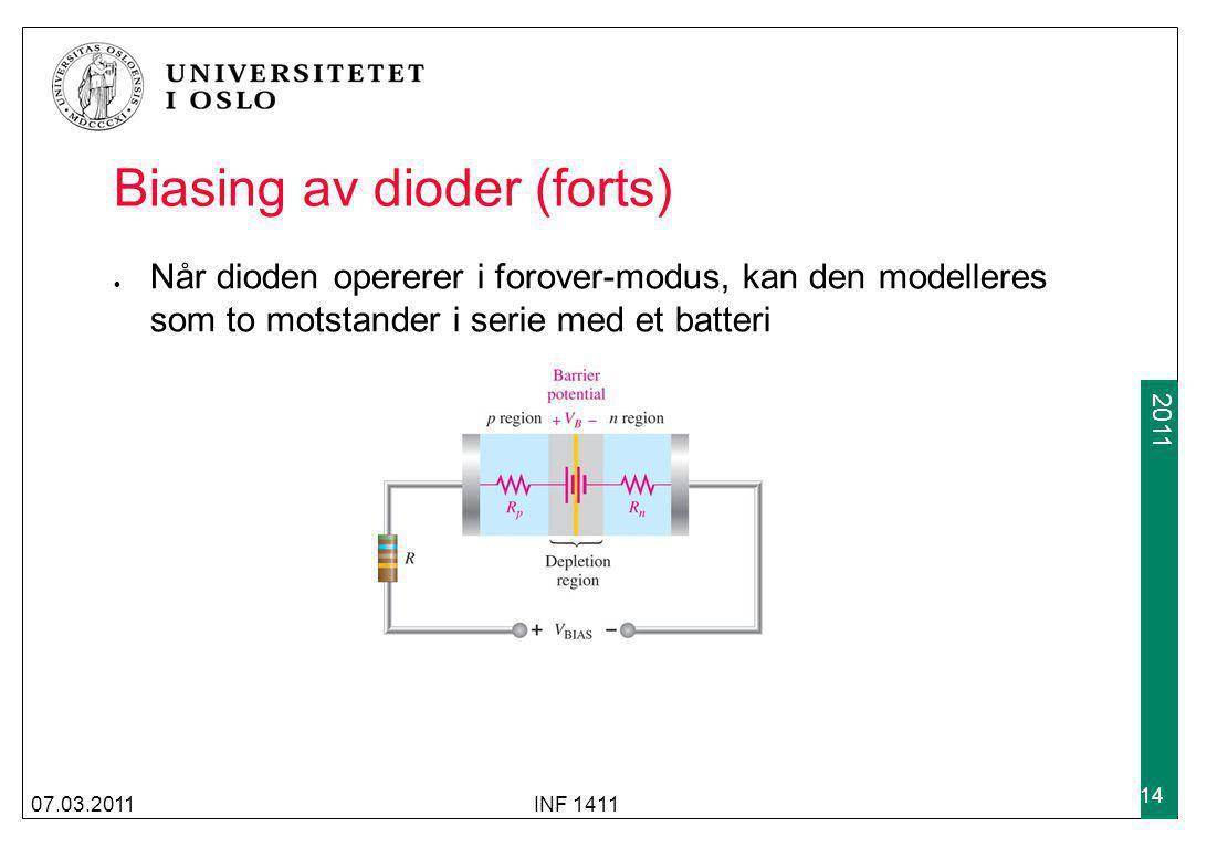 2009 2011 Biasing av dioder (forts) Når dioden opererer i forover-modus, kan den modelleres som to motstander i serie med et batteri 07.03.2011INF 141