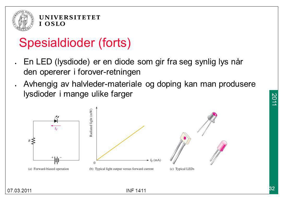 2009 2011 Spesialdioder (forts) En LED (lysdiode) er en diode som gir fra seg synlig lys når den opererer i forover-retningen Avhengig av halvleder-ma
