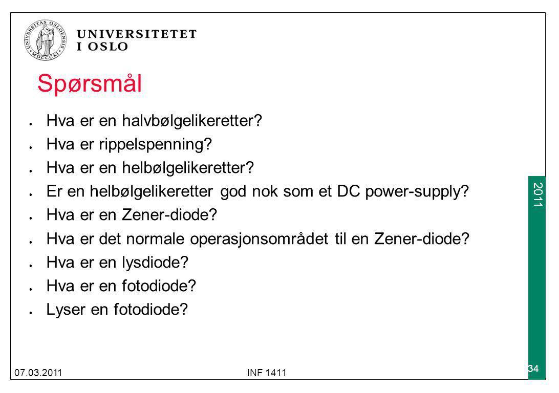 2009 2011 Spørsmål Hva er en halvbølgelikeretter? Hva er rippelspenning? Hva er en helbølgelikeretter? Er en helbølgelikeretter god nok som et DC powe