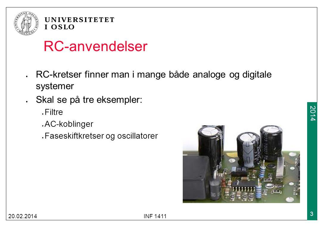 2009 2014 RL lead-krets 20.02.2014INF 1411 44 Tilsvarenede som for RC-kretser kan man lage serielle RL kretser med en resistor og en spole, og hvor man tar ut spenningen enten over spolen eller resistoren I en RL lead-krets er det en positiv faseforskyvning mellom utgang- og inngangsspenningen, dvs at utgangen leder over inngangen R VRVR V out L V in V out V in