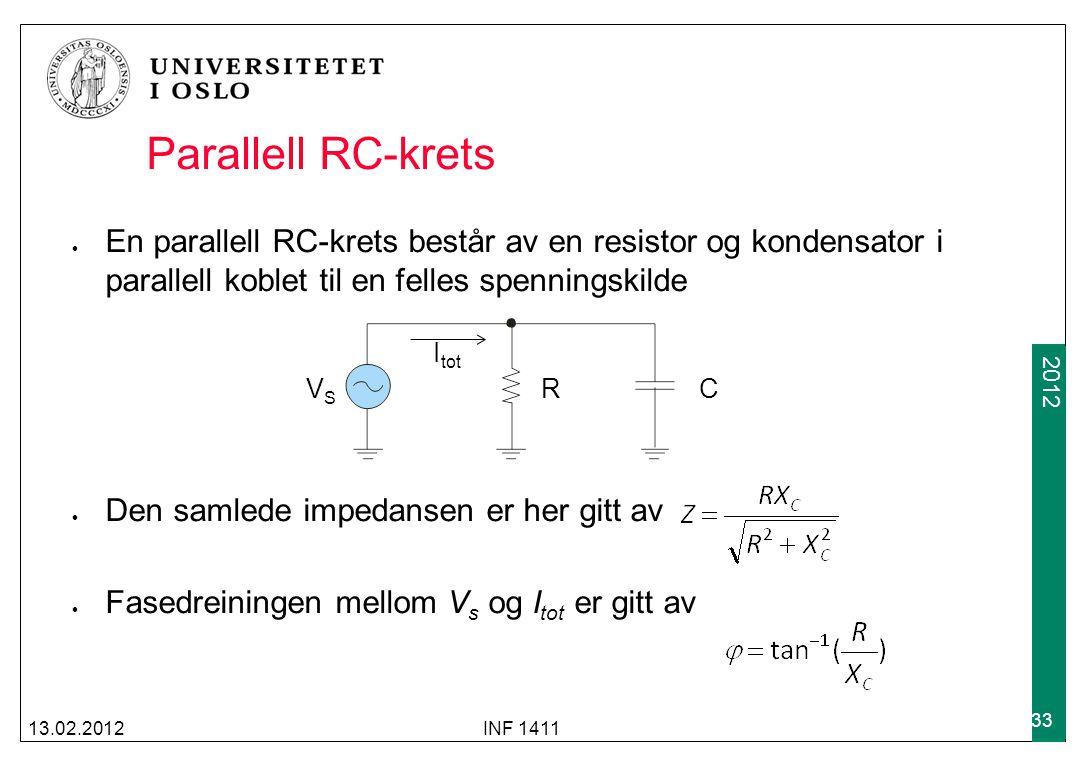 2012 Parallell RC-krets En parallell RC-krets består av en resistor og kondensator i parallell koblet til en felles spenningskilde Den samlede impedan