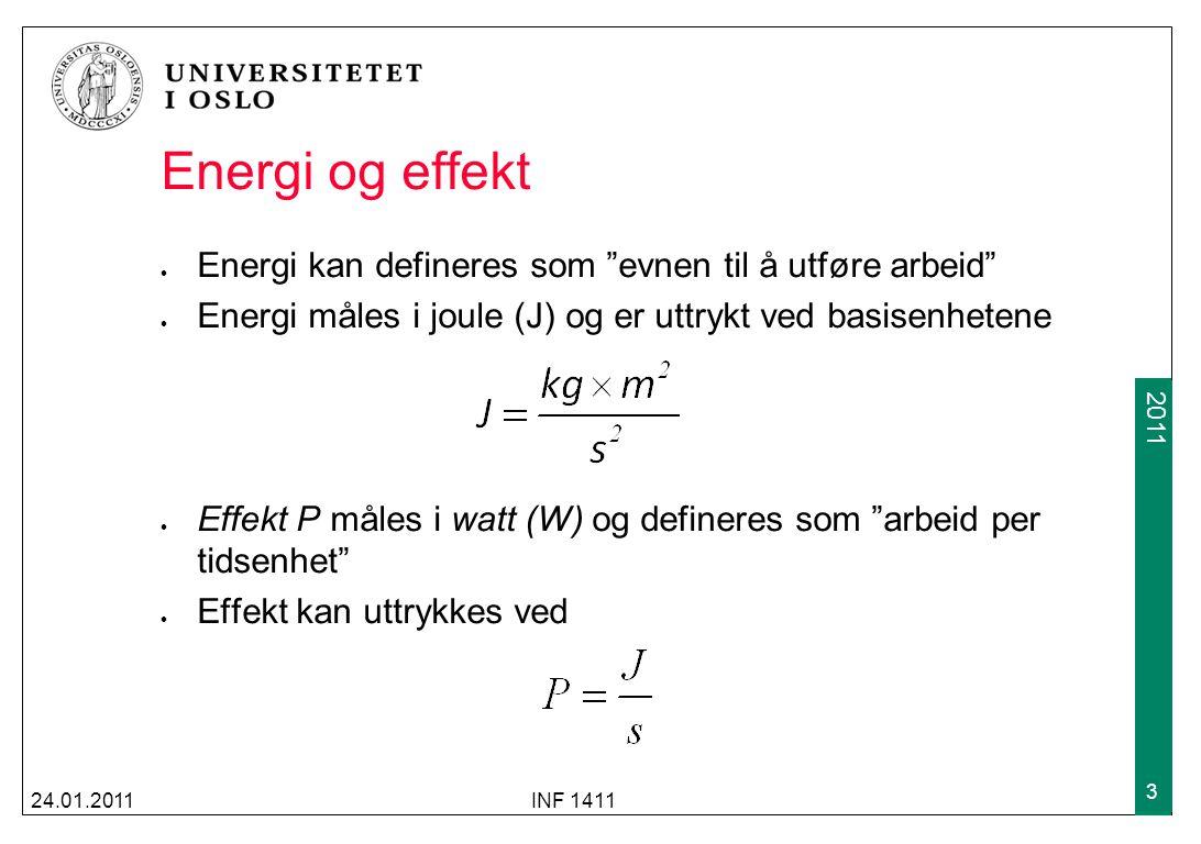 2009 2011 Spenningsdeling (forts.) Eksempelet fra forrige slide kan generaliseres Gitt en generell krets med n motstander, total resistans R T =R 1 +R 2 +...+R n og spenning V s Da vil spenningen over motstand Rx være gitt av formelen 25.01.2010INF 1411 24