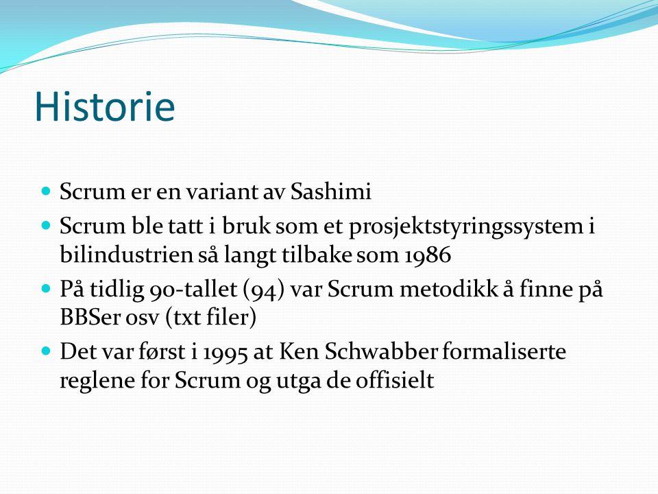 Historie Scrum er en variant av Sashimi Scrum ble tatt i bruk som et prosjektstyringssystem i bilindustrien så langt tilbake som 1986 På tidlig 90-tallet (94) var Scrum metodikk å finne på BBSer osv (txt filer) Det var først i 1995 at Ken Schwabber formaliserte reglene for Scrum og utga de offisielt