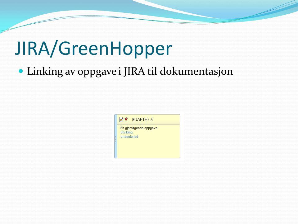 JIRA/GreenHopper Linking av oppgave i JIRA til dokumentasjon