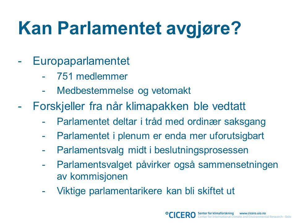 Kan Parlamentet avgjøre.