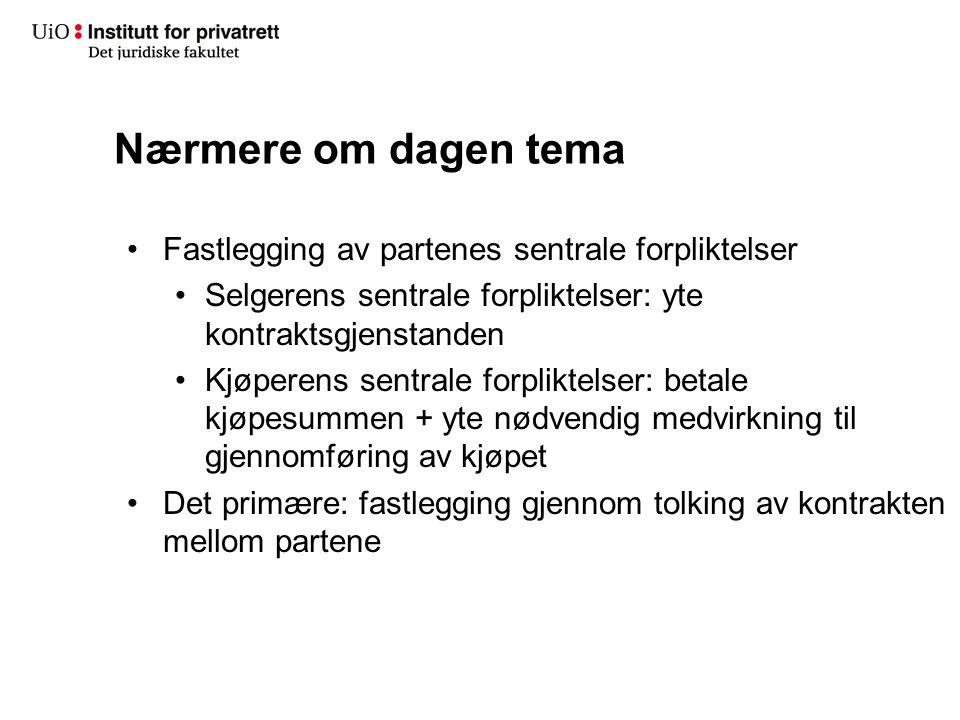 Selgerens forpliktelser Hvor(dan).(forts.) Intet annet avtalt: hentekjøp, jf.