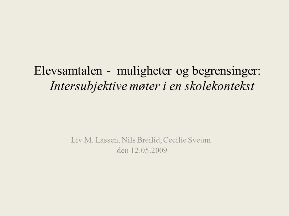 Liv M.Lassen, ISP, UIO22 V.