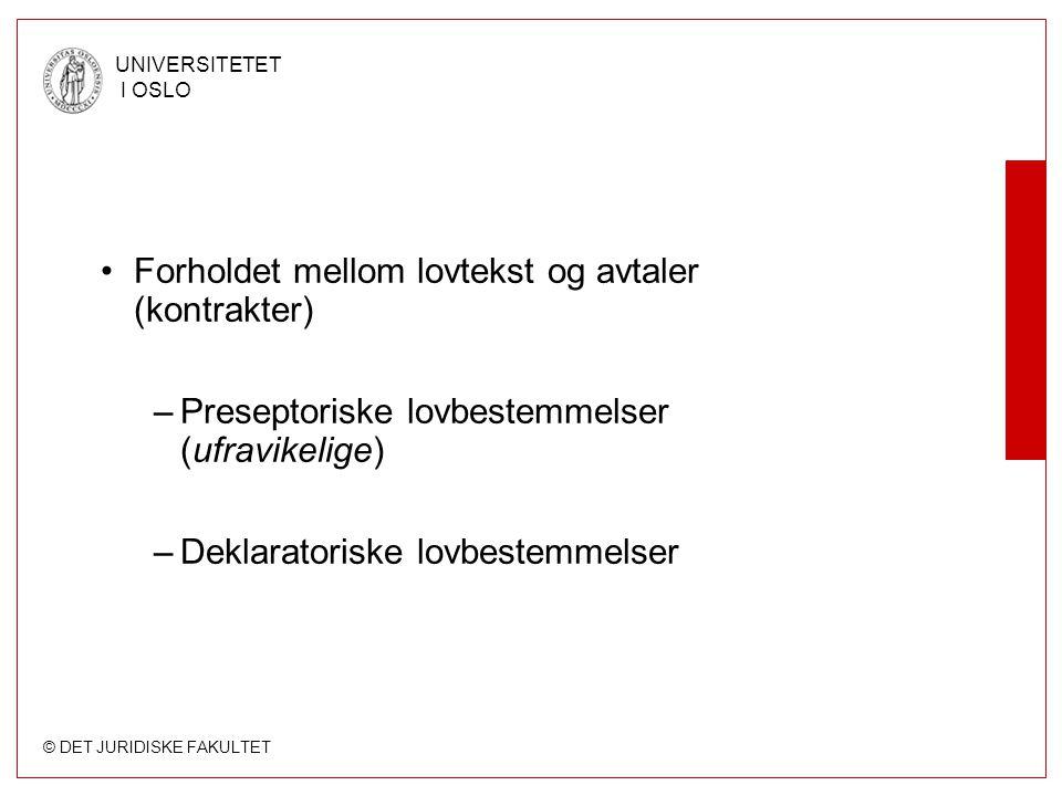 © DET JURIDISKE FAKULTET UNIVERSITETET I OSLO Oppgave 1: Tolkning Rettskildefaktorer (i en konkret oppgave) Tolkning av lovtekst og andre kilder