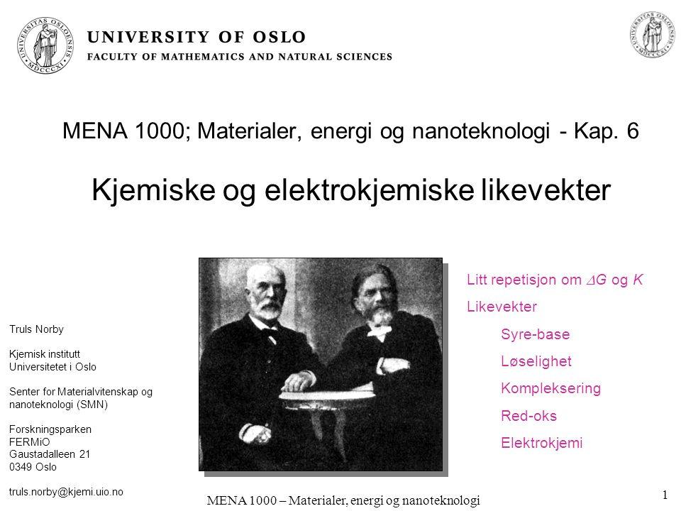 MENA 1000 – Materialer, energi og nanoteknologi Latimer-diagram; Sprang over flere oks.-trinn ClO 4 - ClO 3 - ClO 2 - ClO - Cl 2 Cl - +0.37 +0.30 +0.68 +0.42 +1.36 pH=14 Addér fri energi for delsprangene I og II:  G 0 =  G I 0 +  G II 0 Regn om til E: -nFE 0 = -n I FE I 0 - n II FE II 0 E 0 = (-n I FE I 0 - n II FE II 0 )/(-nF) = (n I E I 0 + n II E II 0 )/(n I +n II ) E 0 = (2 * 0.68 + 1*0.42) / 3 = 0.59 V (Dvs.: Vektet sum av potensialer dividert med antall elektroner totalt.) 0.89 .