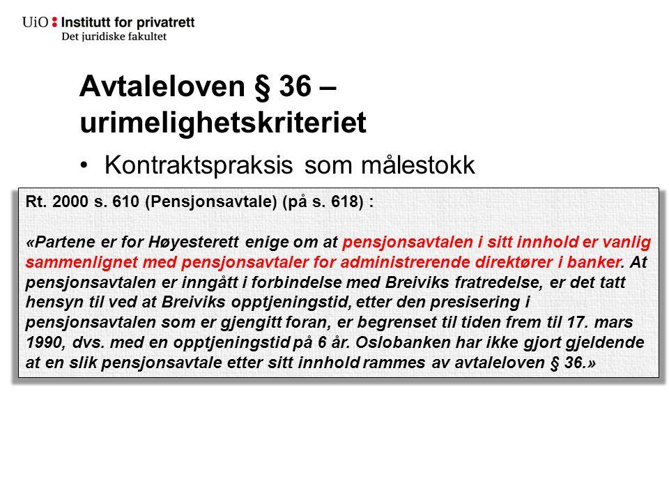 Avtaleloven § 36 – urimelighetskriteriet Kontraktspraksis som målestokk Rt.