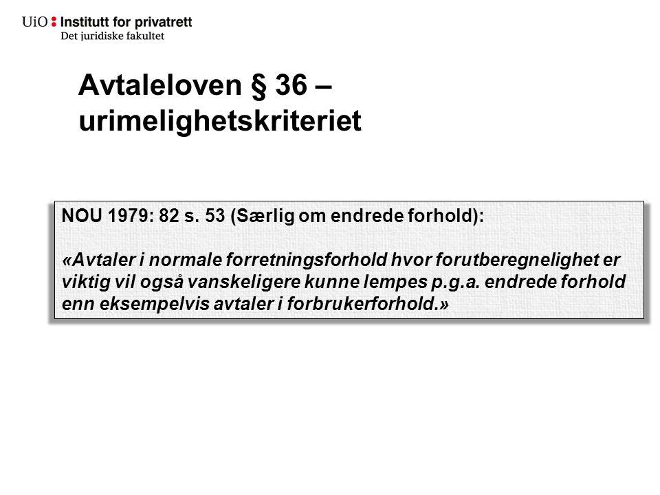 Avtaleloven § 36 – urimelighetskriteriet NOU 1979: 82 s.