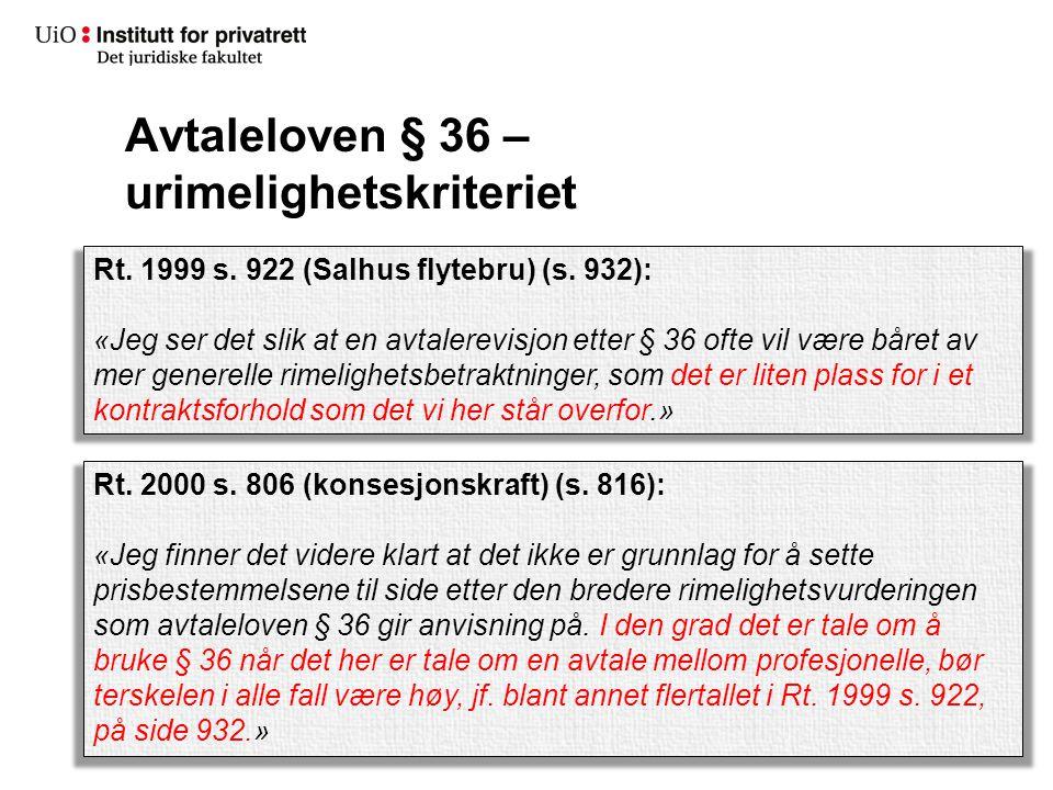 Avtaleloven § 36 – urimelighetskriteriet Rt.1999 s.