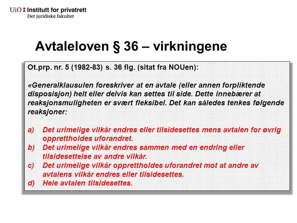 Avtaleloven § 36 – virkningene Ot.prp.nr. 5 (1982-83) s.