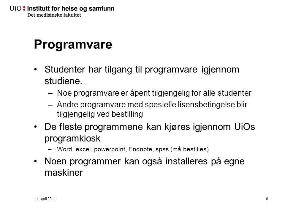 Programvare Studenter har tilgang til programvare igjennom studiene.