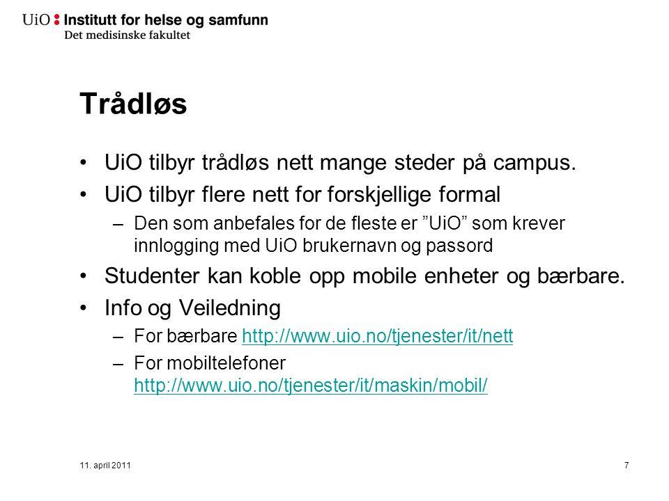 Trådløs UiO tilbyr trådløs nett mange steder på campus.