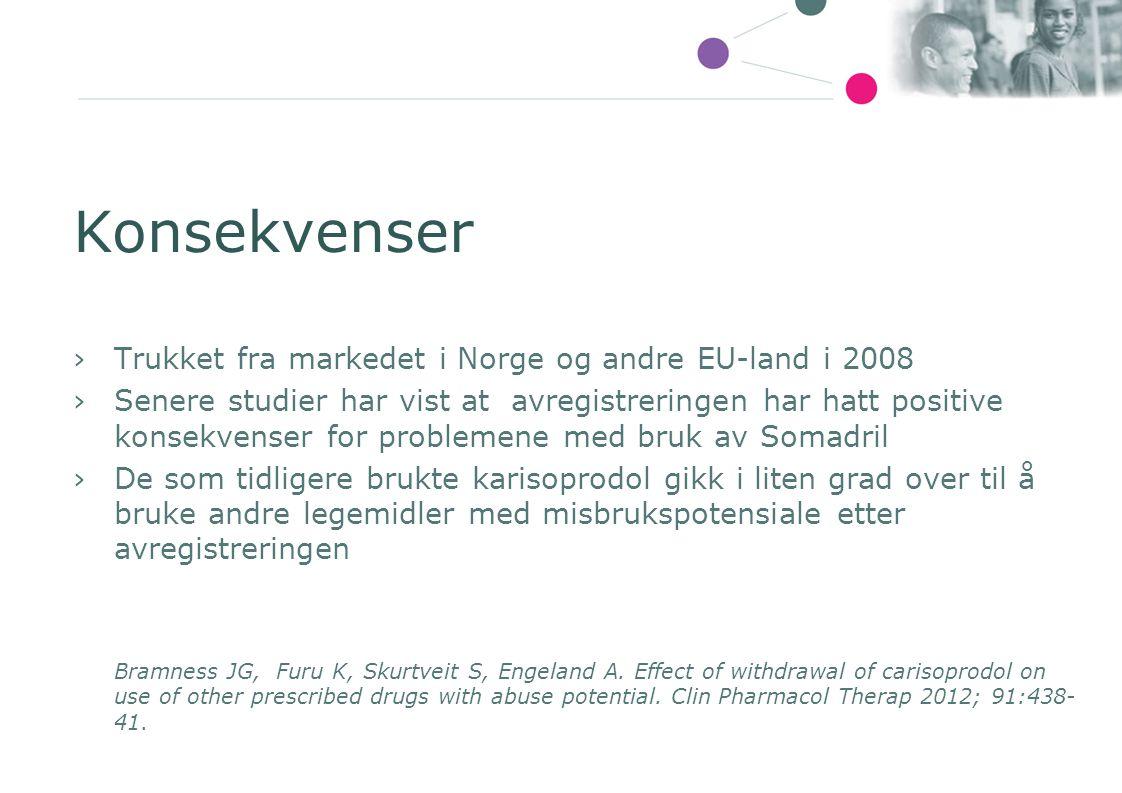 Konsekvenser ›Trukket fra markedet i Norge og andre EU-land i 2008 ›Senere studier har vist at avregistreringen har hatt positive konsekvenser for pro