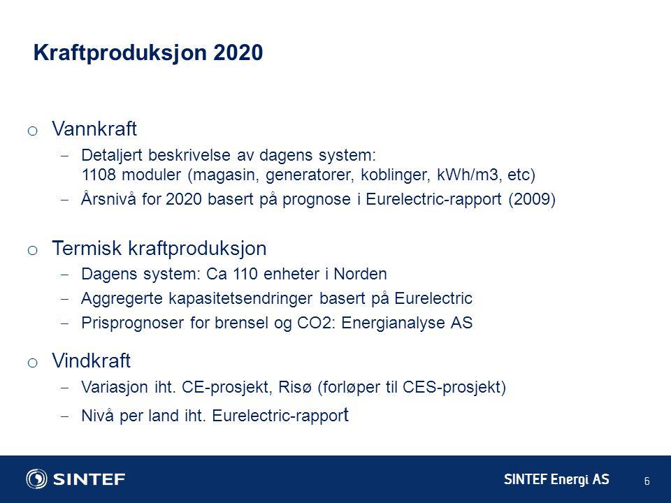 SINTEF Energi AS 6 Kraftproduksjon 2020 o Vannkraft ‒ Detaljert beskrivelse av dagens system: 1108 moduler (magasin, generatorer, koblinger, kWh/m3, e
