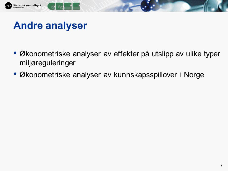 7 Andre analyser Økonometriske analyser av effekter på utslipp av ulike typer miljøreguleringer Økonometriske analyser av kunnskapsspillover i Norge