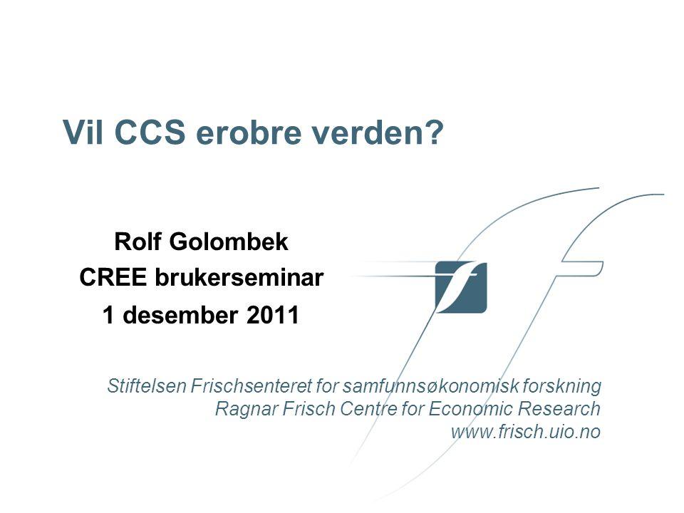 Frischsenteret Oppsummering Markedsandelen for CCS kritisk avhengig av CO2 skatt Greenfield CCS kull kommer inn ved ca.