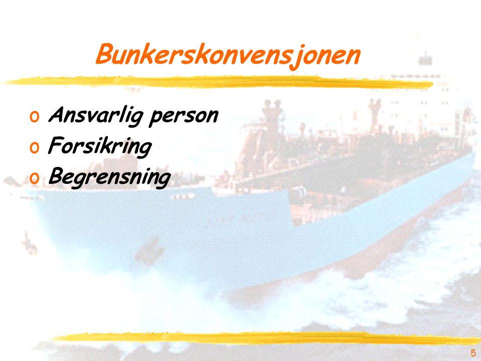 Bunkerskonvensjonen oAnsvarlig person oForsikring oBegrensning 5