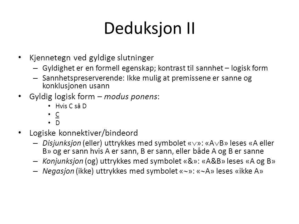 Deduksjon III Bevistemaets logiske form – Rettsreglenes alternative vilkår: Strl.