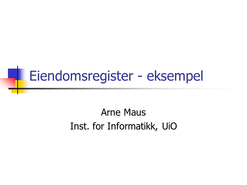 Eiendomsregister I Ruritania Oversikt over Unified Process (UP) - Unnfangelse 1.