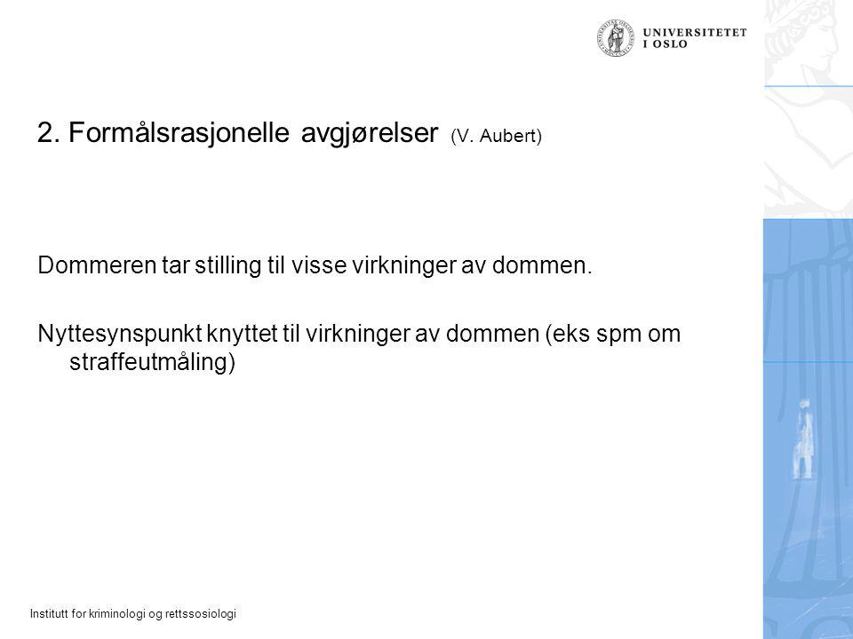 Institutt for kriminologi og rettssosiologi 3.