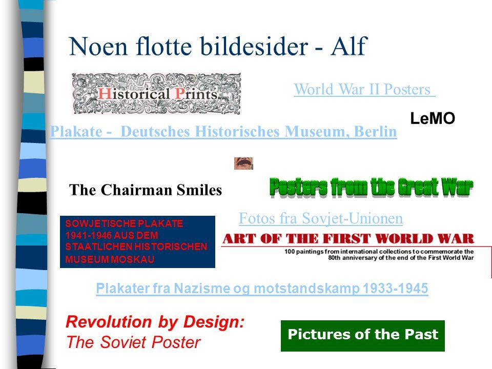 Noen flotte bildesider - Alf Plakater fra Nazisme og motstandskamp 1933-1945 Plakate - Deutsches Historisches Museum, Berlin SOWJETISCHE PLAKATE 1941-