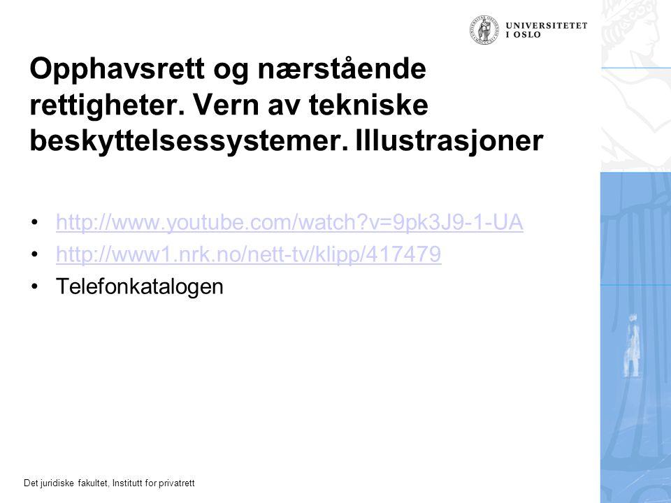 Det juridiske fakultet, Institutt for privatrett HVA VERNES.