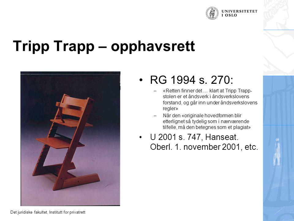 Det juridiske fakultet, Institutt for privatrett TRIPP TRAPP: Illustrasjon på at samme objekt kan være vernet av forskjellige immaterial- rettigheter