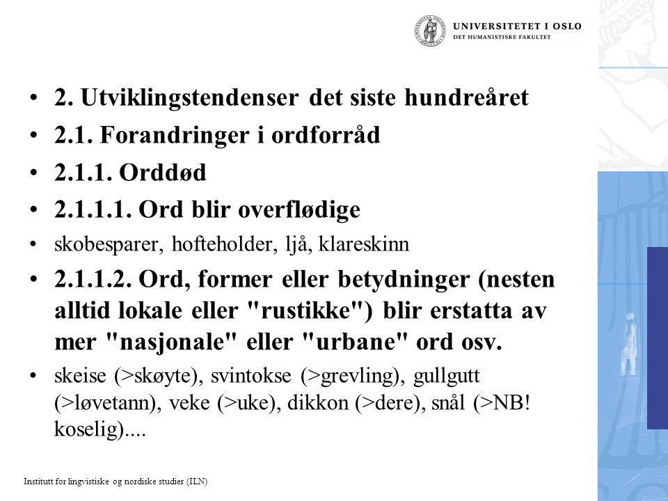 Institutt for lingvistiske og nordiske studier (ILN) 2.