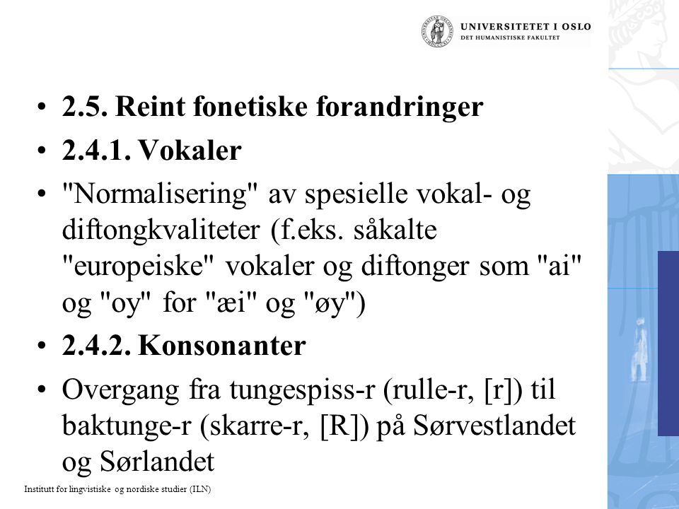 Institutt for lingvistiske og nordiske studier (ILN)