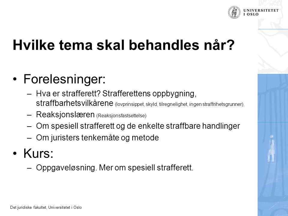 Det juridiske fakultet, Universitetet i Oslo Hva skjer når rusen er uforskyldt.