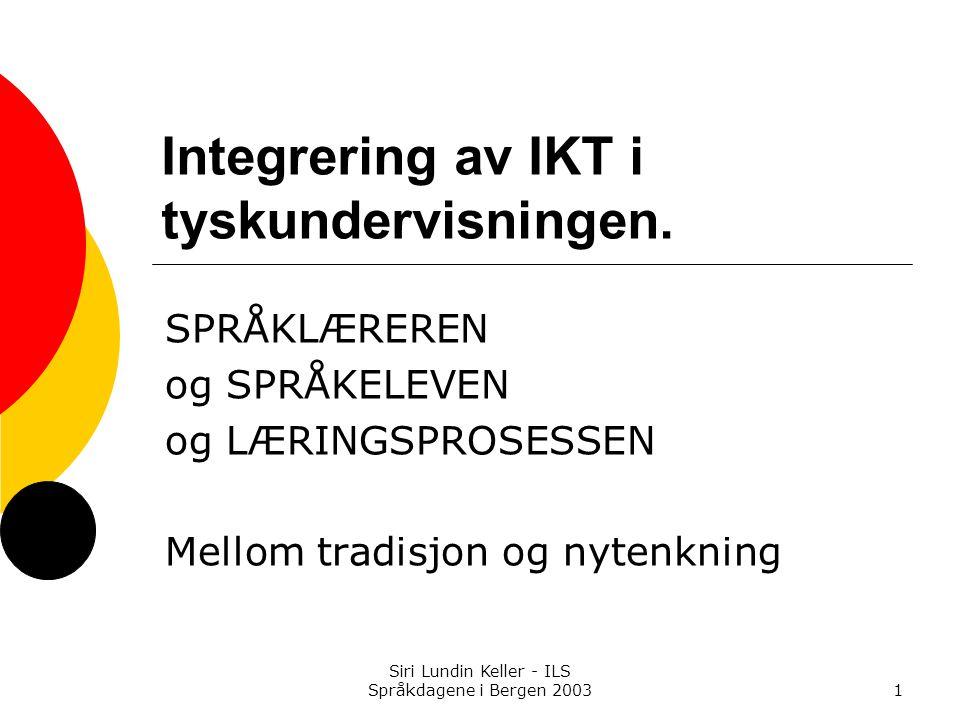 Siri Lundin Keller - ILS Språkdagene i Bergen 200332 Minimumsforutsetninger for vellykkede Internett-rechercher  Nettet fungerer med 15-30 maskiner samtidig Søkene er klart (!) og snevert (!) definert eller  De beste nettadressene er sjekket på forhånd (lærer)  Undersøkelsene / prosjektet inngår i et helhetlig undervisningsopplegg  Elevene kjenner formålet med arbeidet og planlegger, gjennomfører og presenterer i forhold til målet for arbeidet