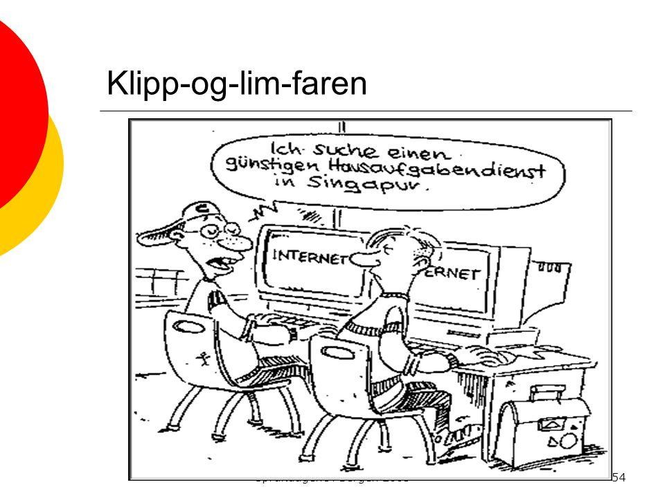 Siri Lundin Keller - ILS Språkdagene i Bergen 200354 Klipp-og-lim-faren