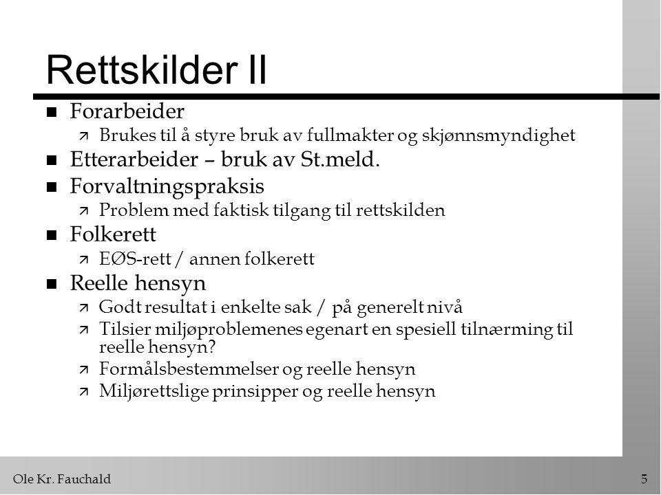 Ole Kr.Fauchald36 Plantyper II n Kommunalt nivå ä Kommuneplanens arealdel (kap.