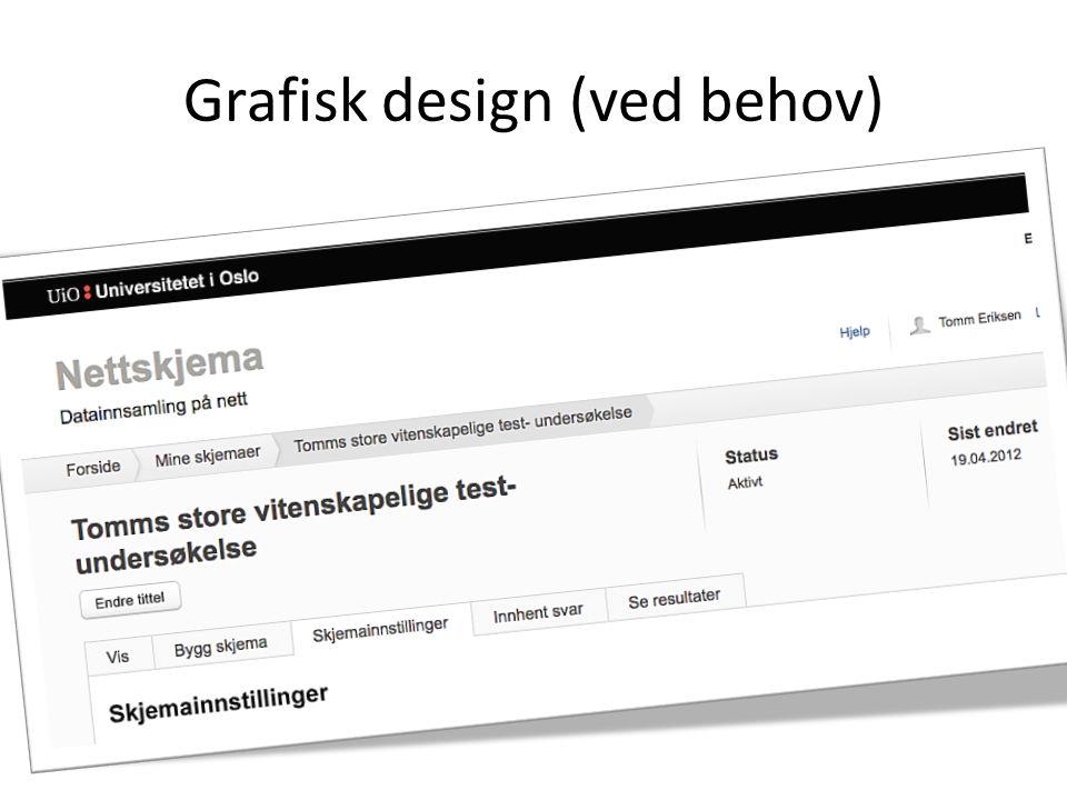 Grafisk design (ved behov)