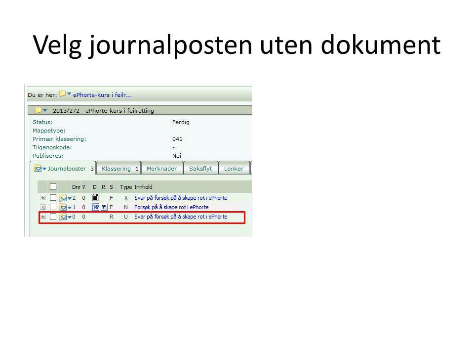 Velg journalposten uten dokument