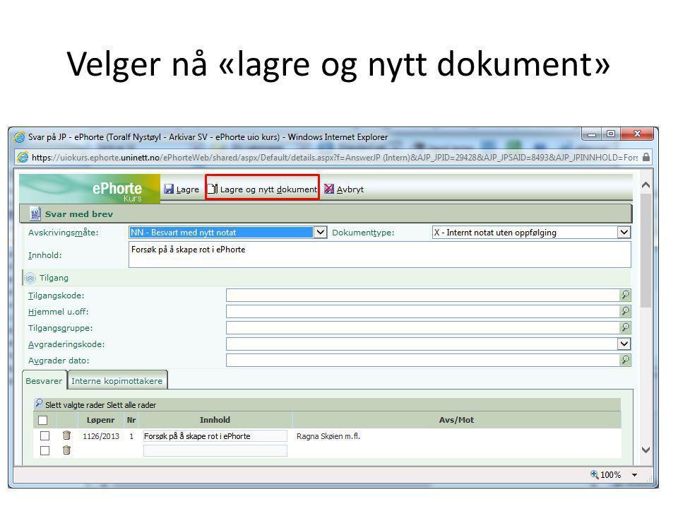 Velger nå «lagre og nytt dokument»