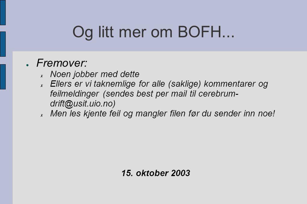 Og litt mer om BOFH...