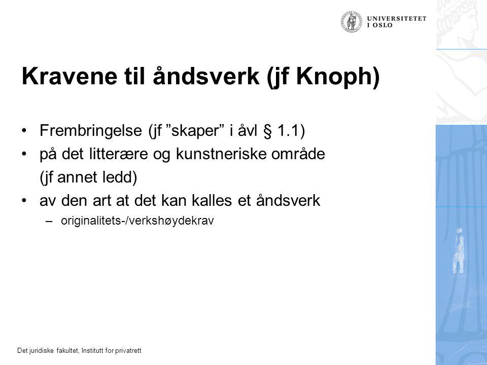 Det juridiske fakultet, Institutt for privatrett Forelesninger H-08 Dag 3: Vilkår for vern av åndsverk Professor dr. juris Ole-Andreas Rognstad