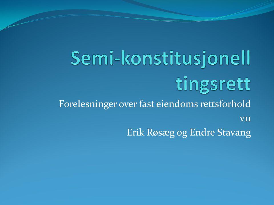 Forelesninger over fast eiendoms rettsforhold v11 Erik Røsæg og Endre Stavang