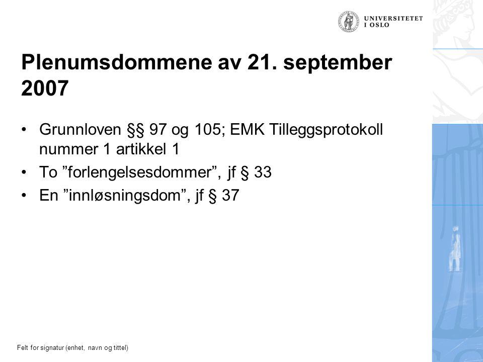 Felt for signatur (enhet, navn og tittel) Plenumsdommene av 21.