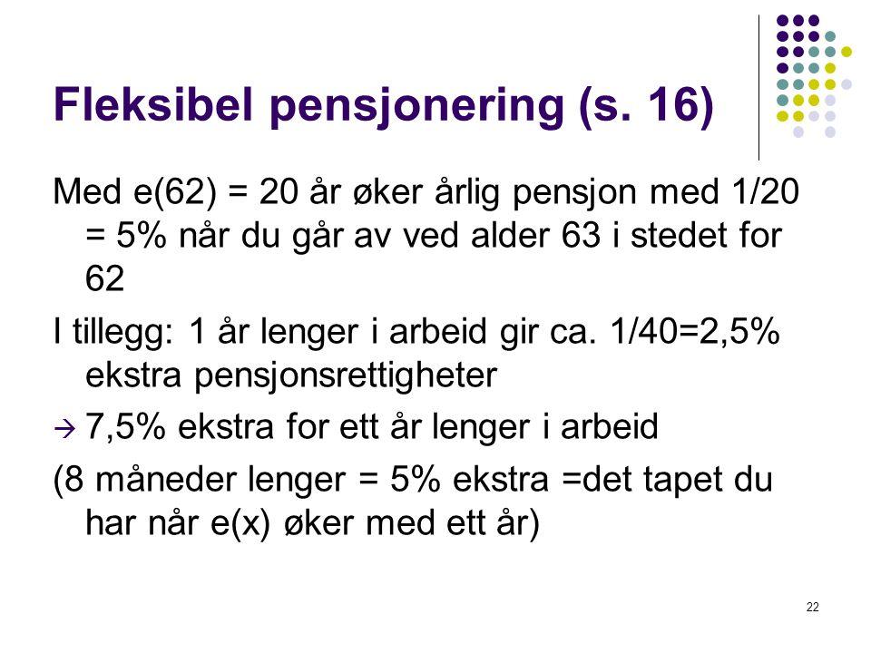 Fleksibel pensjonering (s.