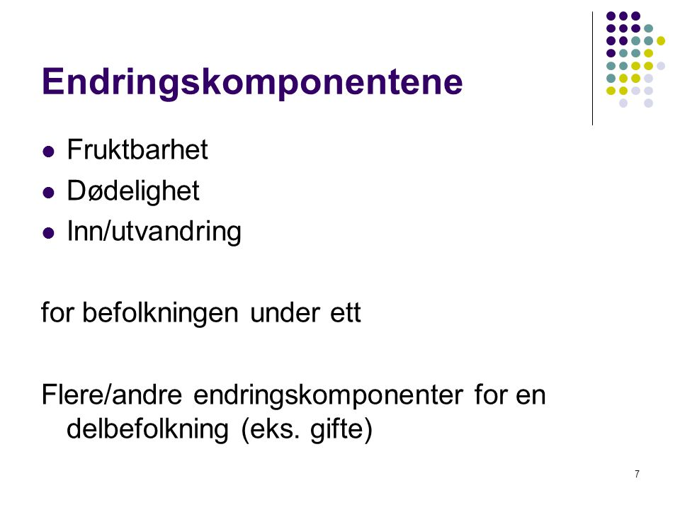 28 Mål for å karakterisere aldersstruktur: kvoter Avhengighetskvoter for unge (AKU) og eldre (AKE) AKU = P 0-14 / P 15-64 young age dependency ratio YADR AKE = P 65+ / P 15-64 old age dependency ratio OADR AK = AKE + AKU total dependency ratio TDR P x er befolkning i alder(sgruppe) x Norge 1.1.