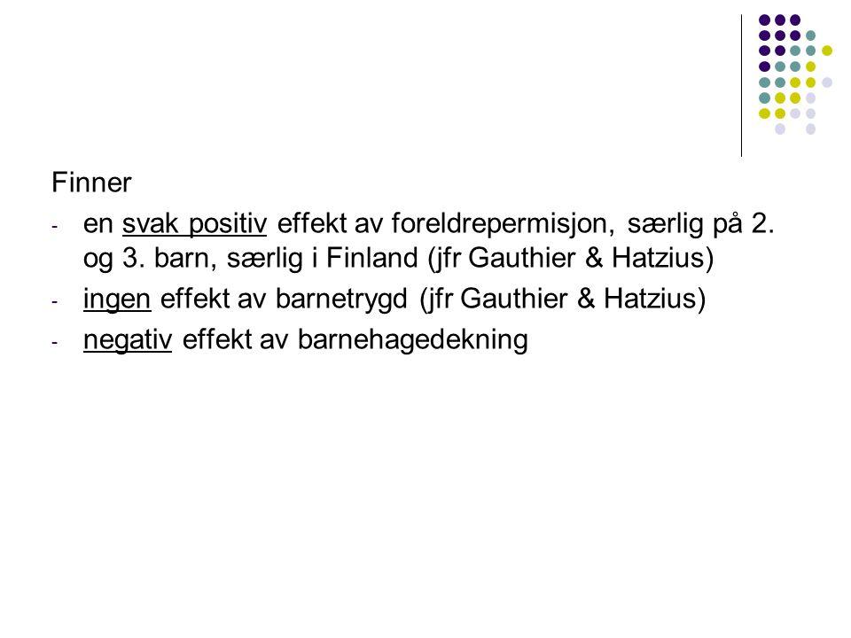 Finner - en svak positiv effekt av foreldrepermisjon, særlig på 2.