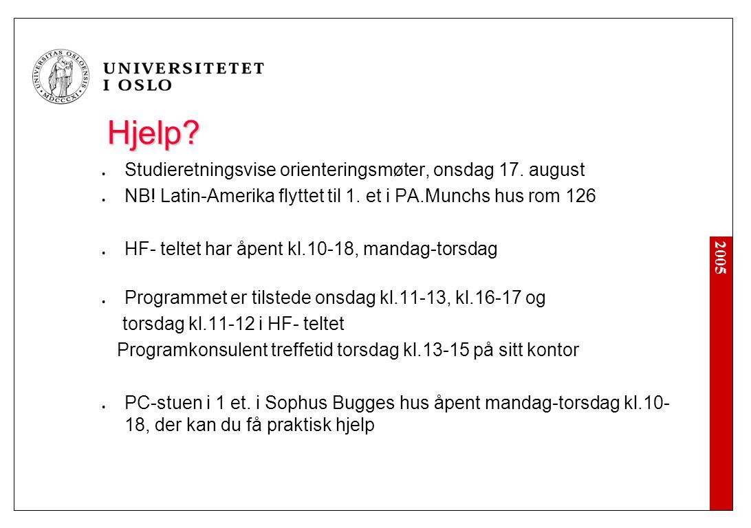 2005 Hjelp. Studieretningsvise orienteringsmøter, onsdag 17.